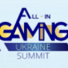 All-In Gaming Ukraine Summit 2021