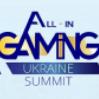 All-In Gaming Ukraine Summit 2021